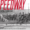 Luci Eyers, Andrew Kötting, James Roseveare - Speedway