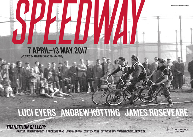 Opening: Luci Eyers, Andrew Kötting, James Roseveare - Speedway