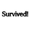 Survived!
